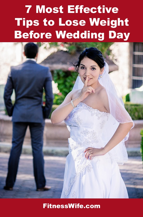 7 Most Effective Tips to Lose Weight Before Wedding Day