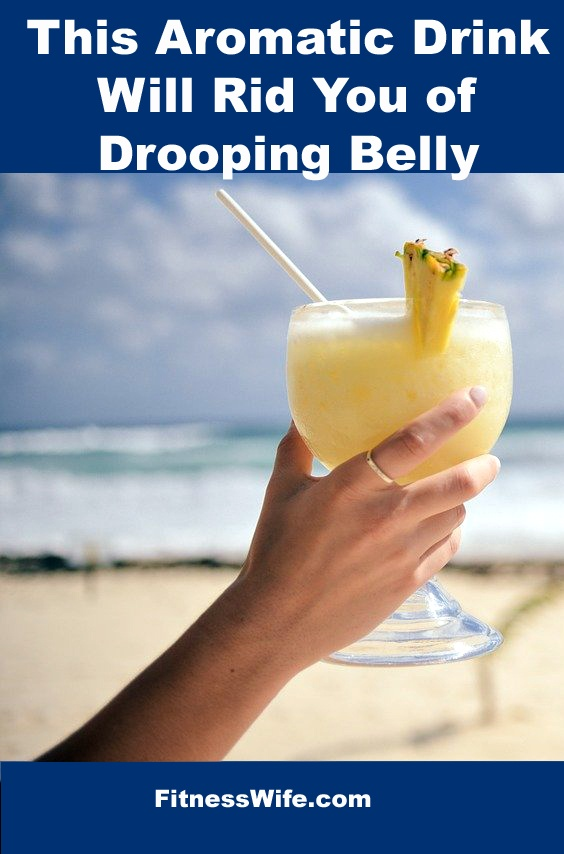 This Aromatic Drink Will Rid You of Drooping Belly