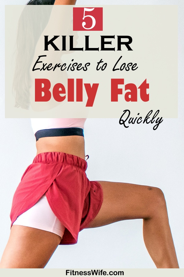5 Most Effective Exercises to Lose Belly Fat Quickly