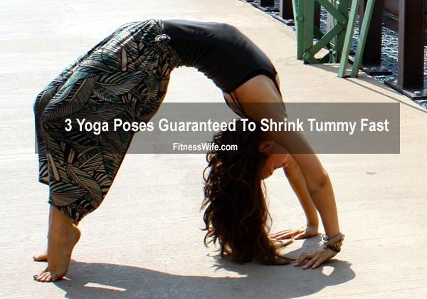 3 Yoga Poses Guaranteed To Shrink Tummy Fast #yoga #yogaposes #fitness
