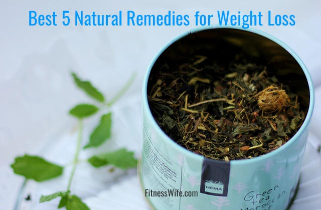 Best 5 Natural Remedies for Weight Loss