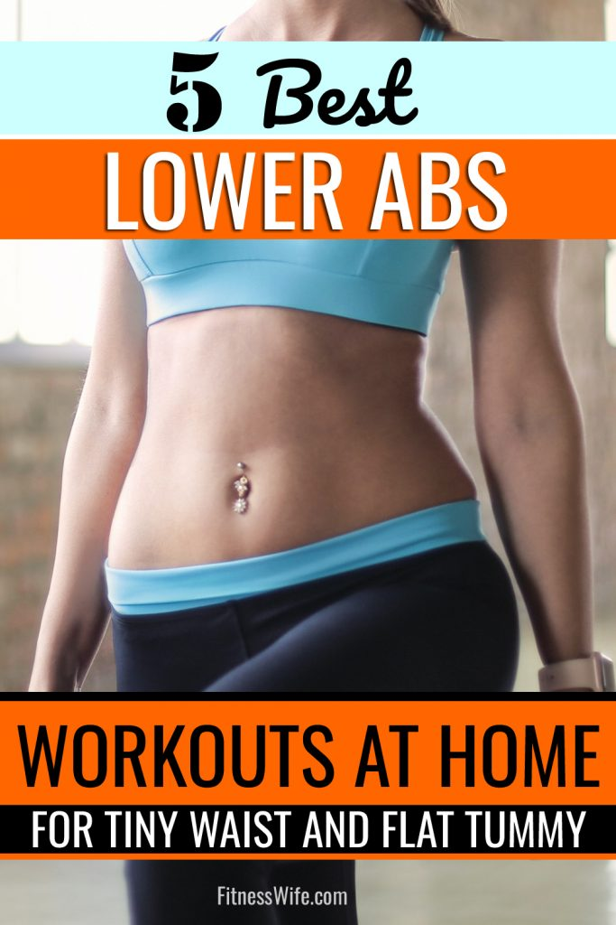 5 Lower Abdomen Workouts for Women at Home to Have Tiny Waist