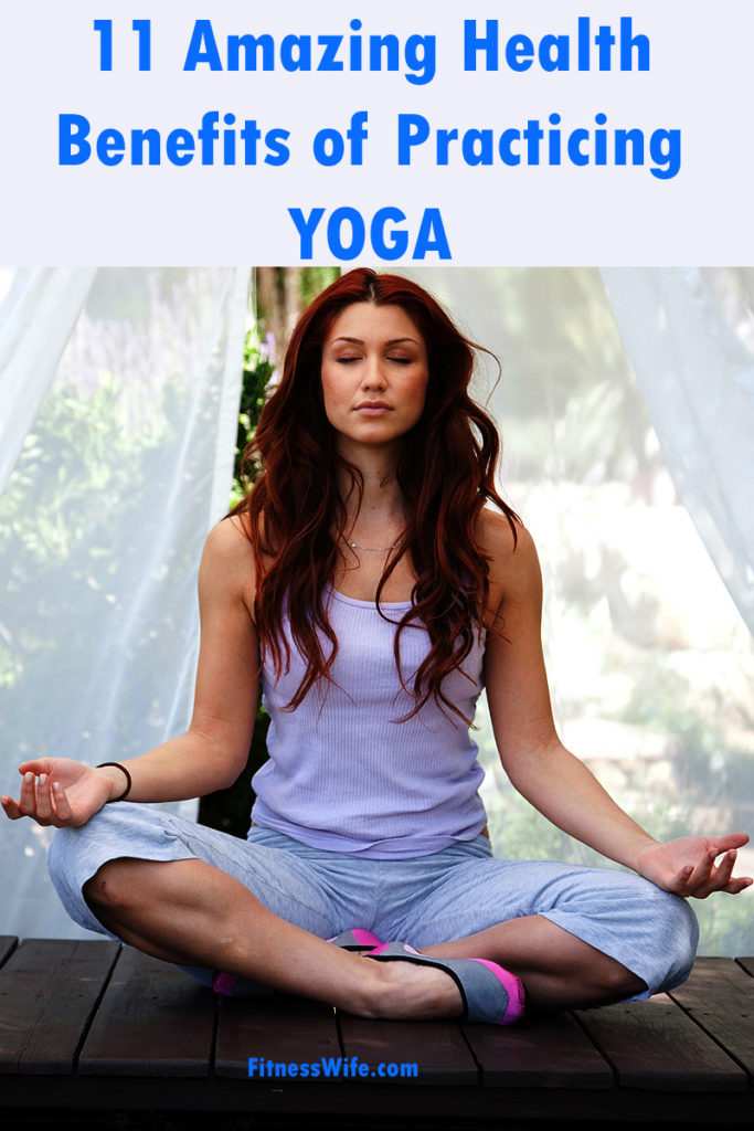 11 Amazing Health Benefits of Practicing Yoga Regularly