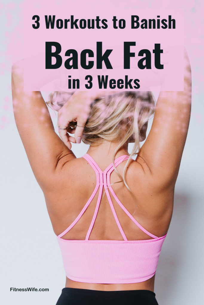 3 Workouts to Banish Back Fat in 3 Weeks